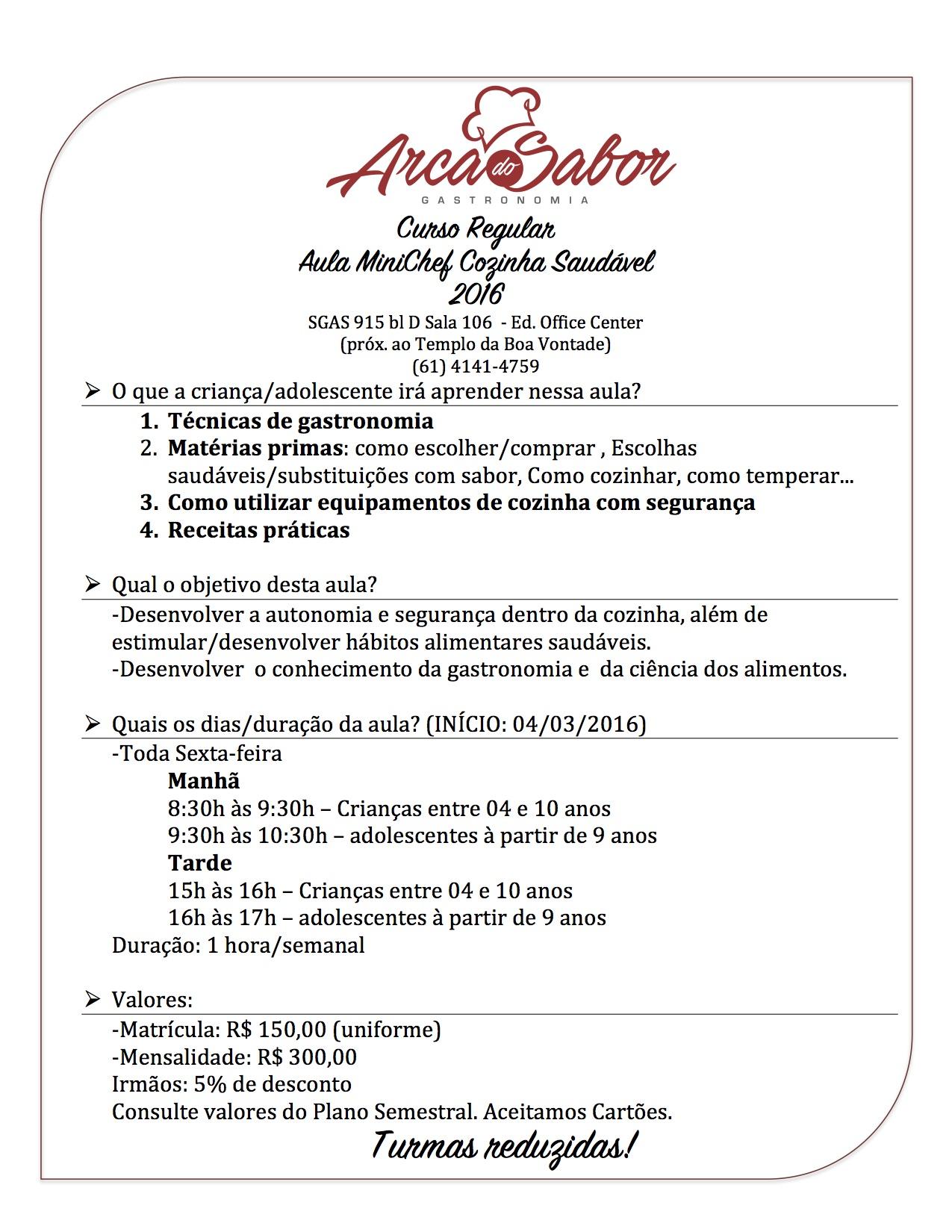 Populares MINICHEF CULINÁRIA SAUDÁVEL:Curso Regular de Gastronomia – Arca do  XU14